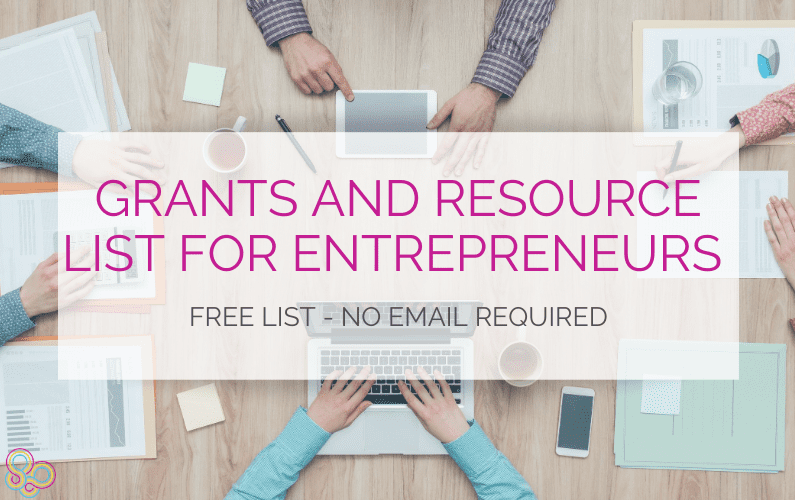 Grants and Resource List for Entrepreneurs: Free List – No Email Required