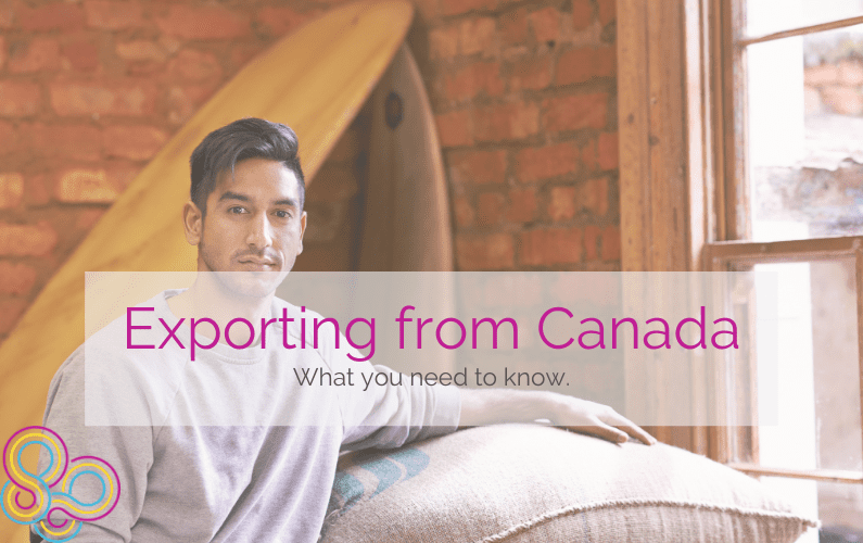 Exporting from Canada: What you need to know