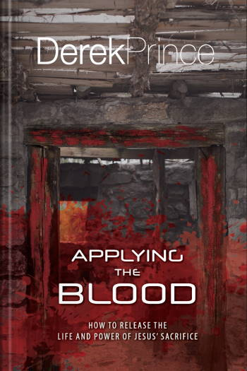 """The """"Applying The Blood"""" book cover (New Zealand edition) by Derek Prince"""