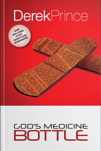 """The """"God's Medicine Bottle"""" book cover (New Zealand edition) by Derek Prince"""