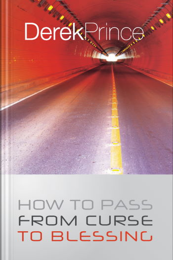 """The """"How to Pass from Curse to Blessing"""" book cover (New Zealand edition) by Derek Prince"""