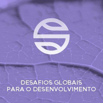 Desenvolvimento - Desagios Globais para o Desenvolvimento