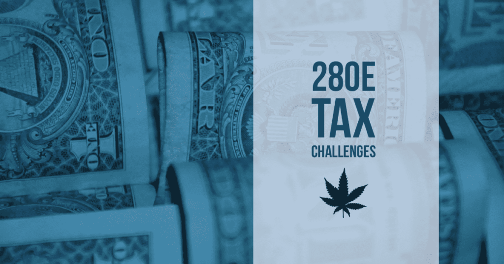 What Cannabis Companies Need to Know About 280E?