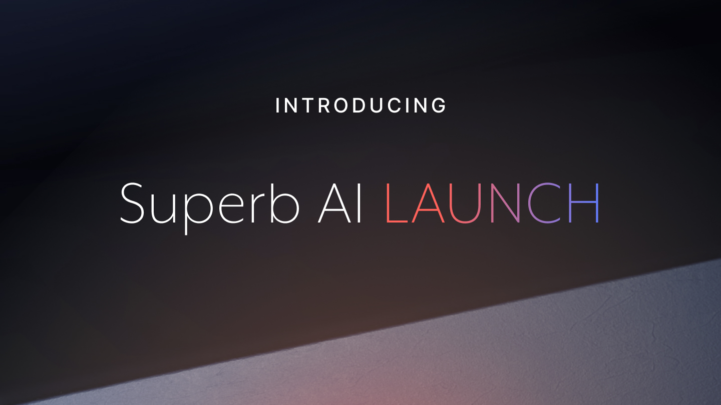 Introducing Superb AI LAUNCH