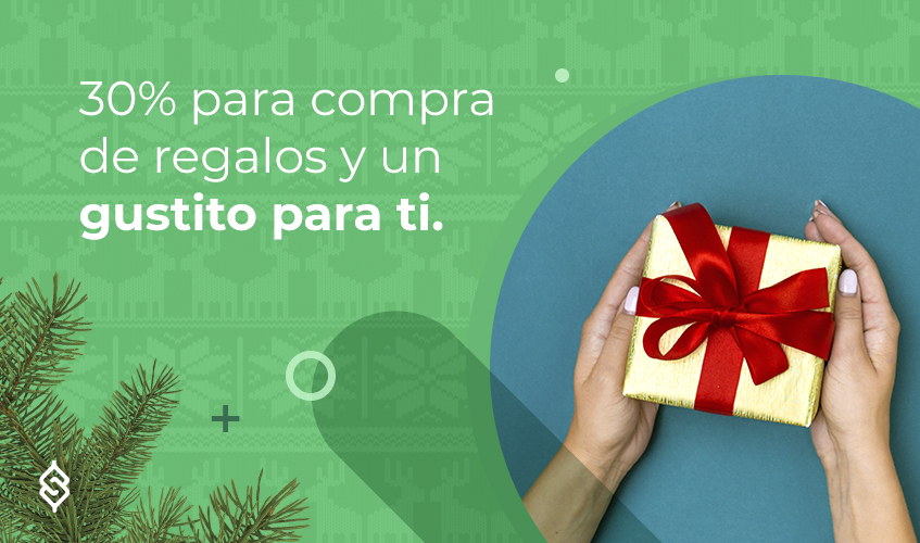 30% para compra de regalos y un gustito para ti.
