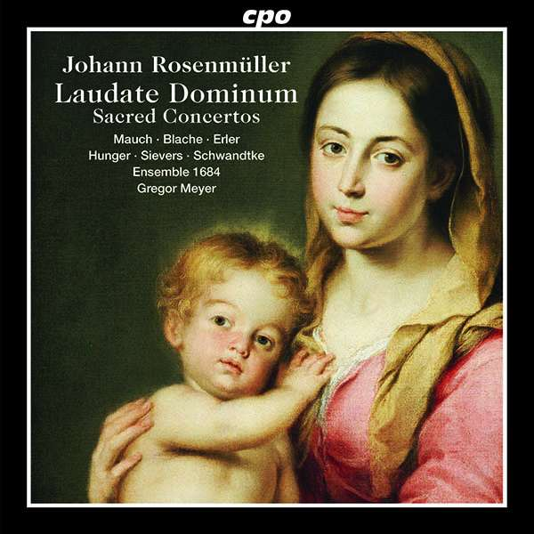 J. Rosenmüller: Laudate Dominum – Sacred Concertos (2017)