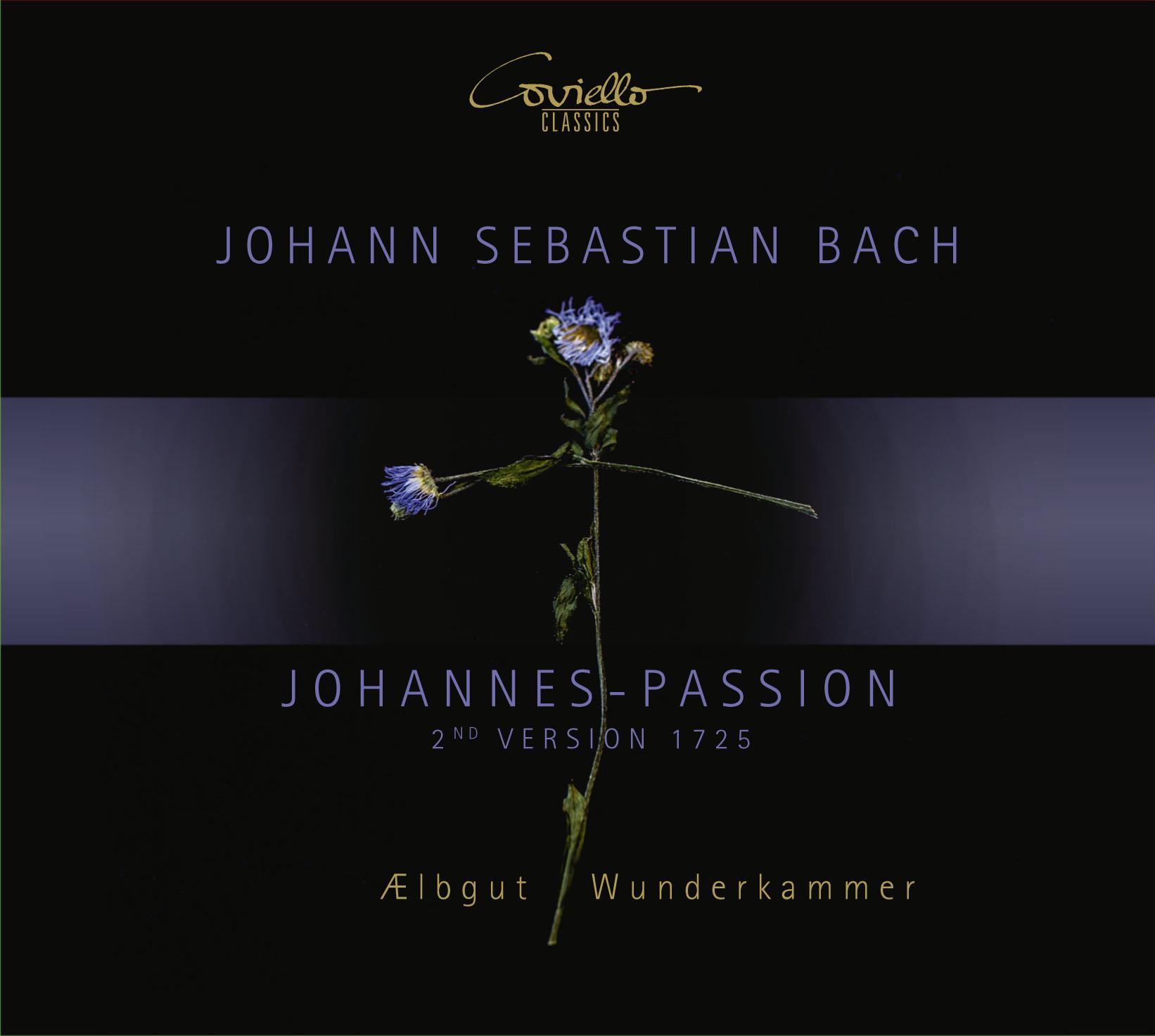 J. S. Bach: Johannespassion 2nd Version 1725 (2020)