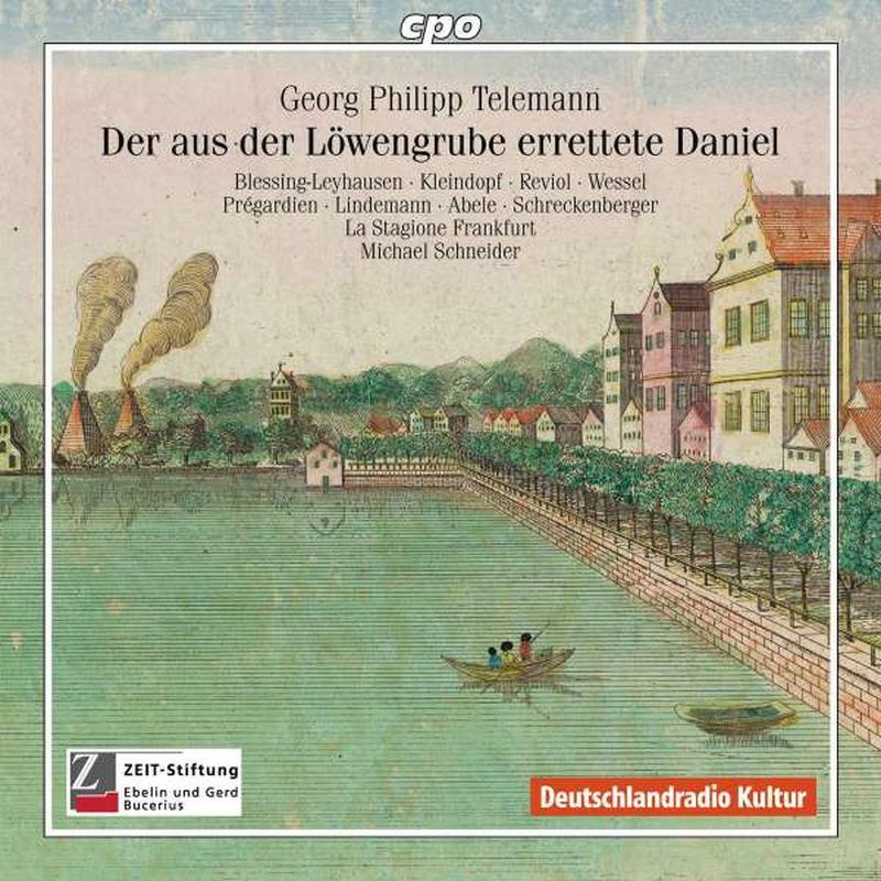 Georg Philipp Telemann: Der aus der Löwengrube errettete Daniel