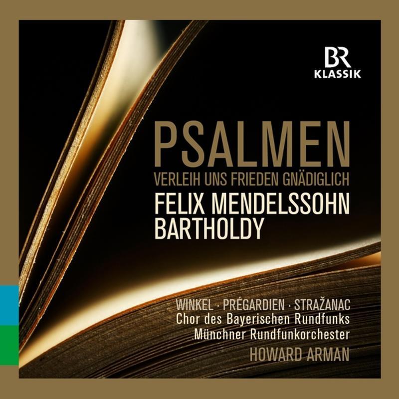 Felix Mendelssohn-Bartholdy: Psalmen