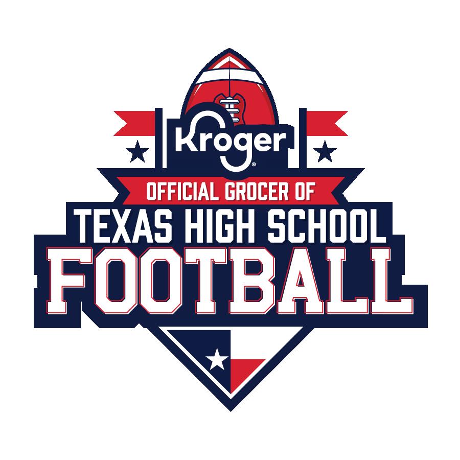 Kroger®   Official Grocer of Texas High School Football