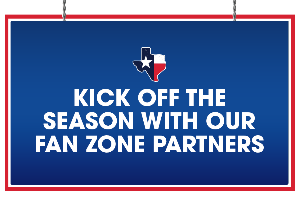 KICK OFF THE SEASON WITH OUR FAN ZONE PARTNERS