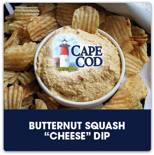 """Cape Cod® Butternut Squash """"Cheese"""" Dip   View Recipe"""