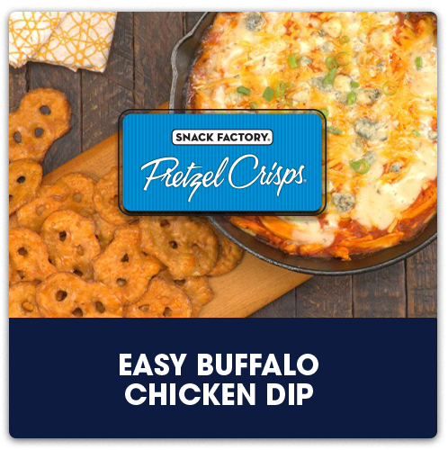 Pretzel Crisps® Easy Buffalo Chicken Dip   View Recipe