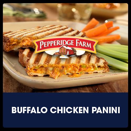 Pepperidge Farm® Buffalo Chicken Panini   View Recipe