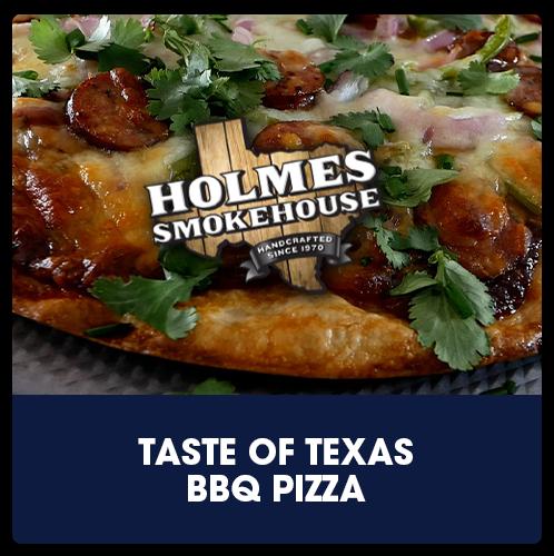 Holmes Smokehouse Taste of Texas BBQ Pizza   View Recipe