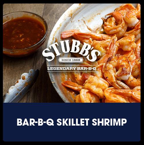 Stubb's® BBQ Bar-B-Q Skillet Shrimp   View Recipe