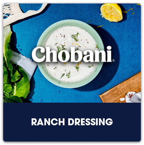 Chobani® Ranch Dressing   View Recipe