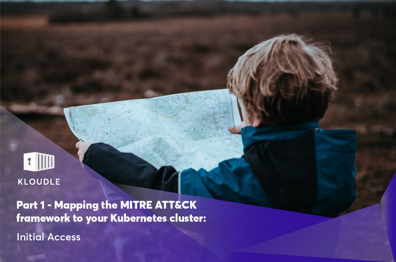 Part 1: Mapping the MITRE ATT&CK framework to your Kubernetes cluster: Initial Access