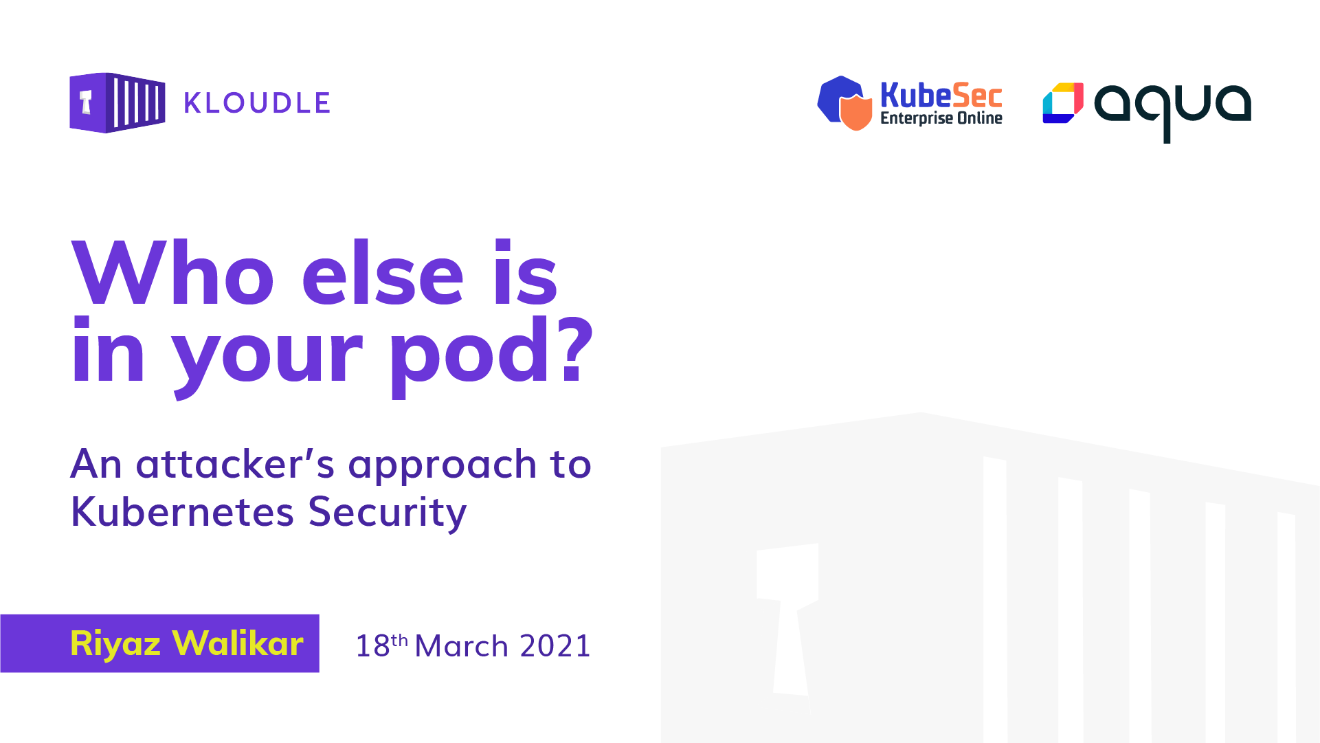 Who else is in your pod? - Walkthrough of the KubeSec Enterprise Online Talk