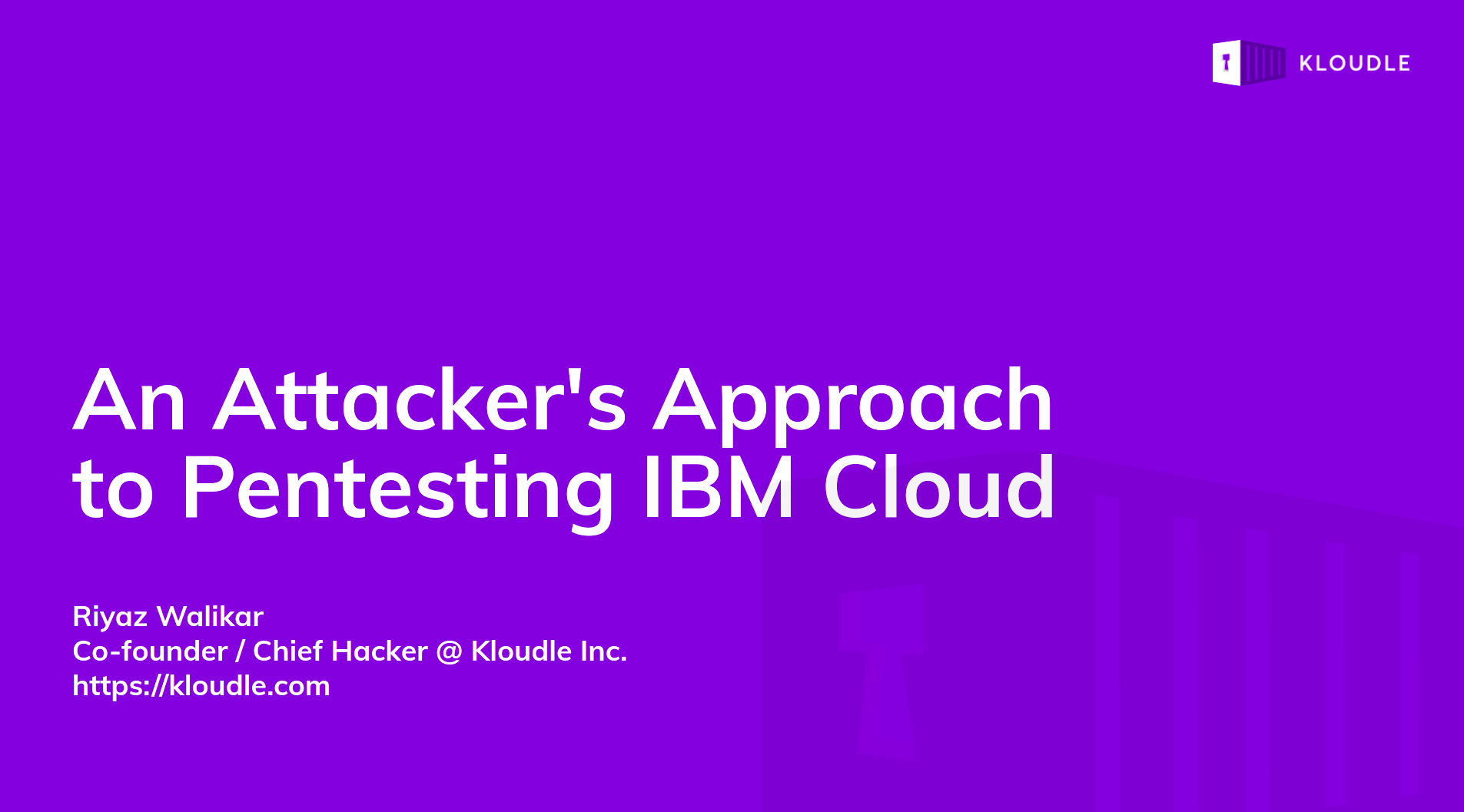 An Attacker's Approach to Pentesting IBM Cloud - fwd:cloudsec 2021