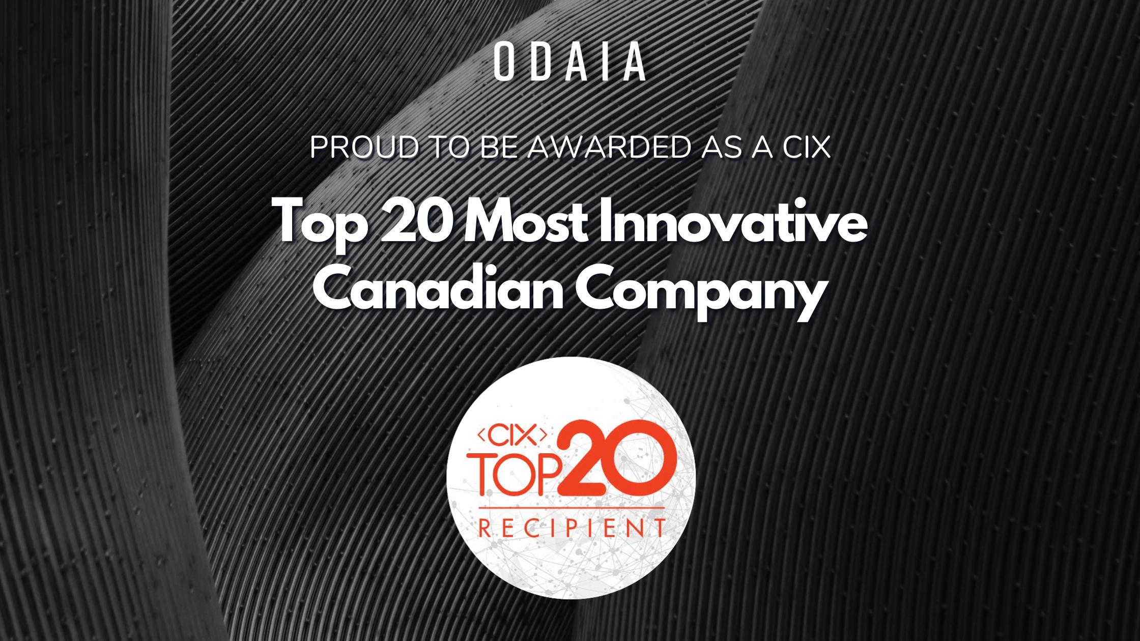ODAIA Awarded CIX Top 20 Most Innovative Canadian Company
