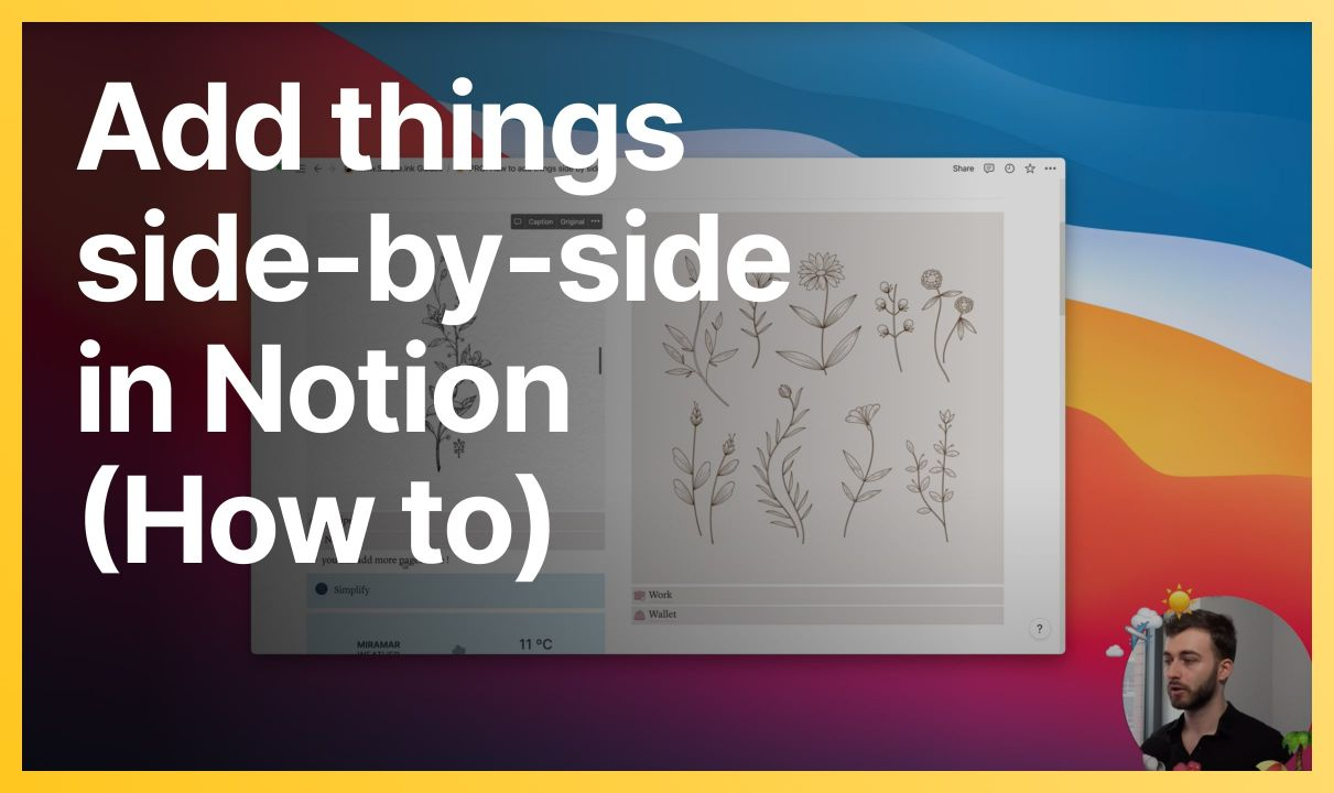 How to add things side by side in Notion
