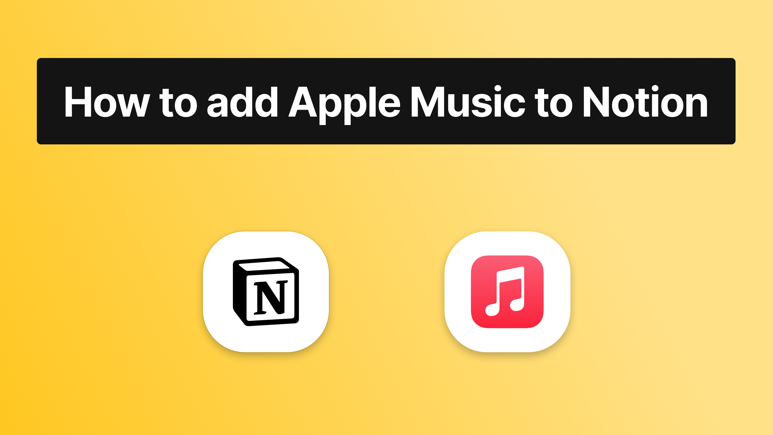 How to embed Apple Music to Notion (Widget)