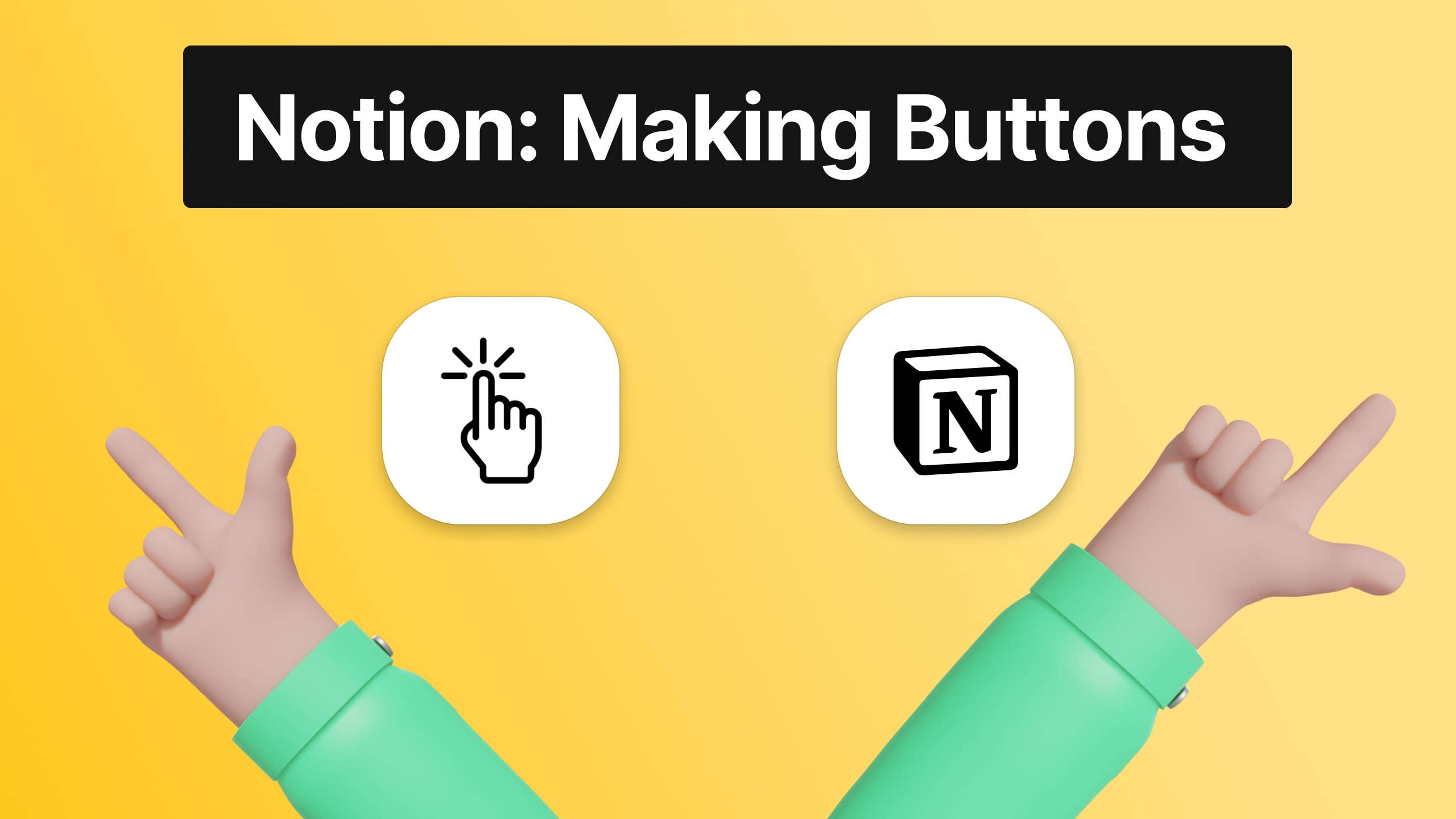 How to make buttons in Notion