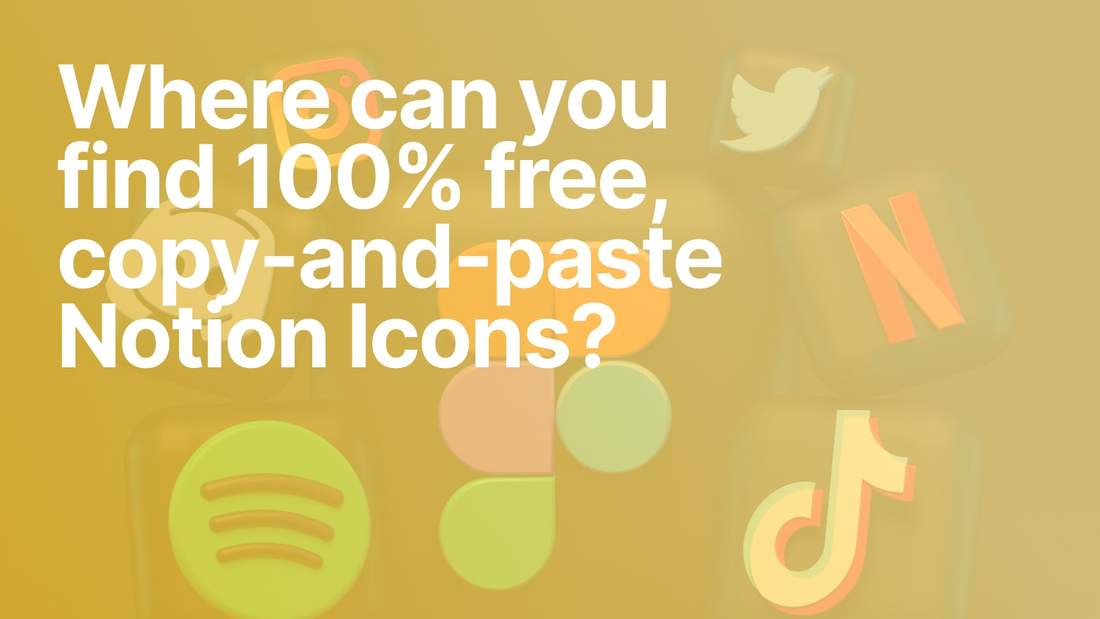 Notion Icons (100% Free): How, where, and why