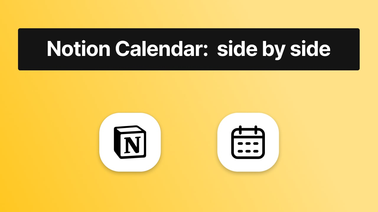 How to put a Calendar side by side in Notion