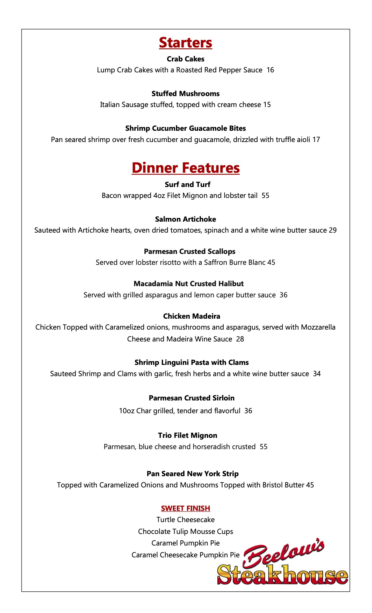 Dinner Features at Beelow's Steakhouse