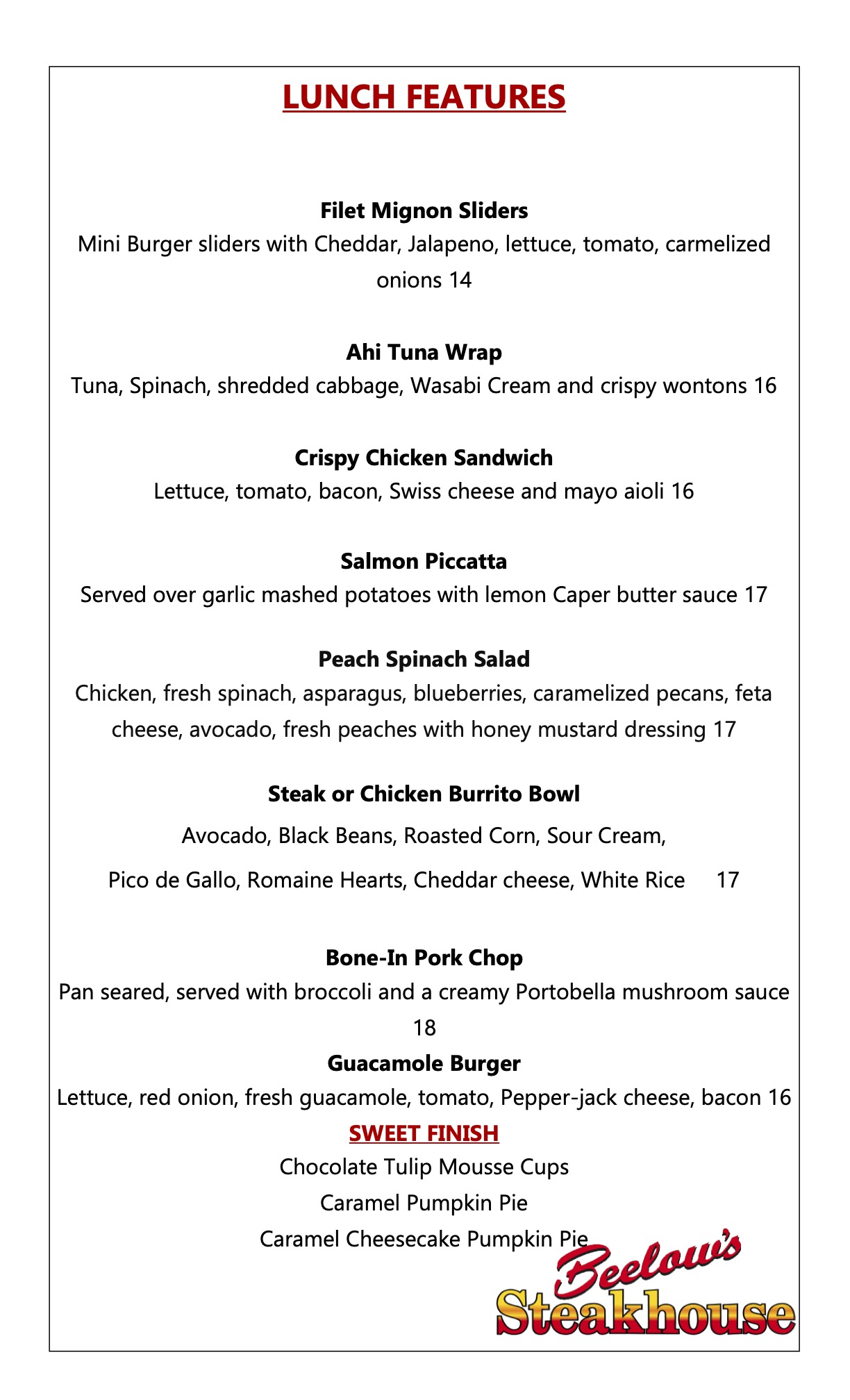 Lunch Features at Beelow's Steakhouse