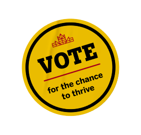 Vote for the chance to thrive sticker.