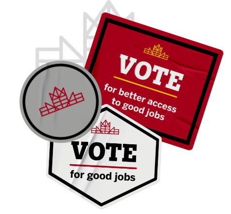 Let's Build Canada grey and red brand mark sticker with other stickers that call to vote for better access to good jobs and for good jobs.