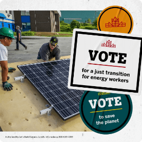 Vote for a just transition for energy workers social media post.