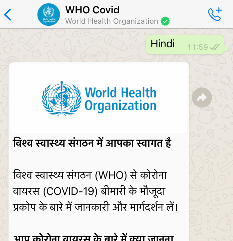 World Health Organisation Whatsapp Health Alert created with Turn.io - Service displayed in Hindi and is available in over 20 languages.