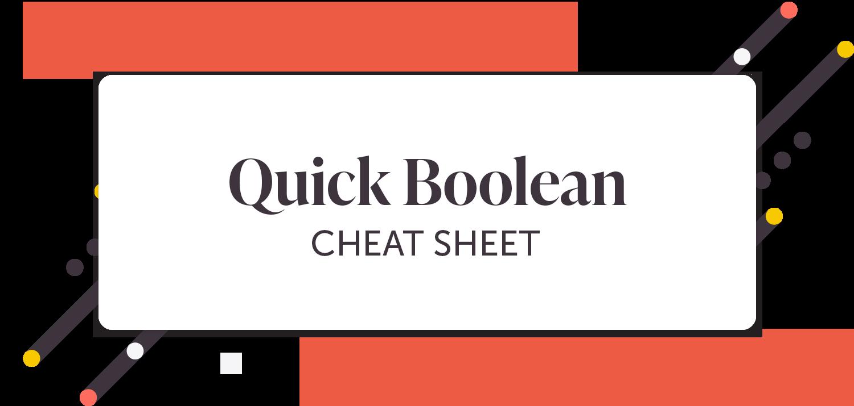 Quick Boolean Cheat Sheet
