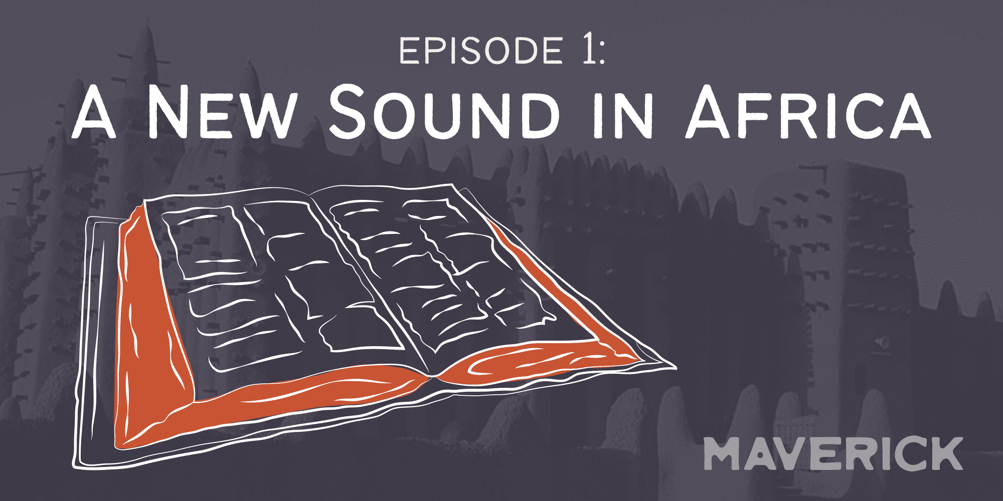 A New Sound in Africa
