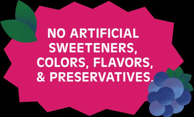 No artificial sweeteners, colors, flavors, & preservatives - badge