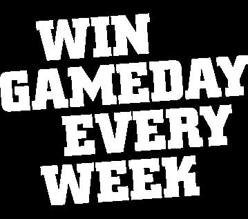 Win Gameday Every Week