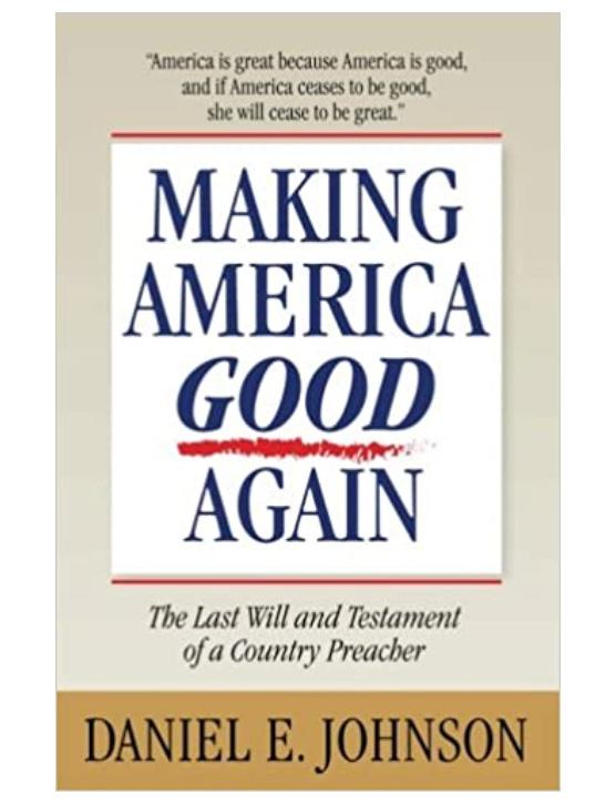 Making America Good Again