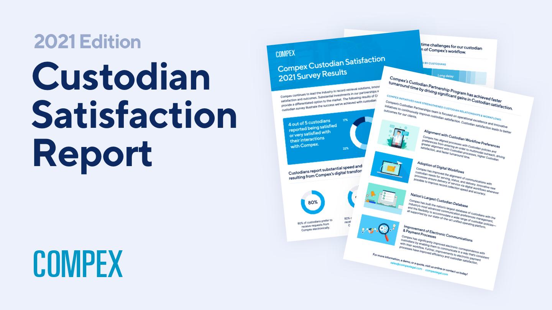 Compex Presents its 2021 Custodian Satisfaction Report