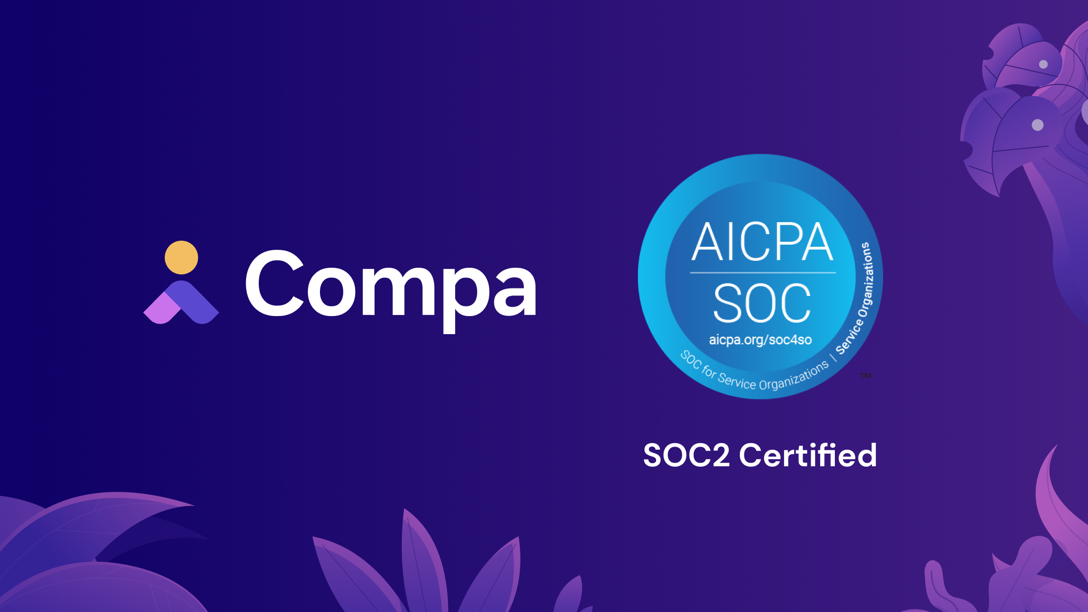 Compa Achieves SOC2 Security Standard
