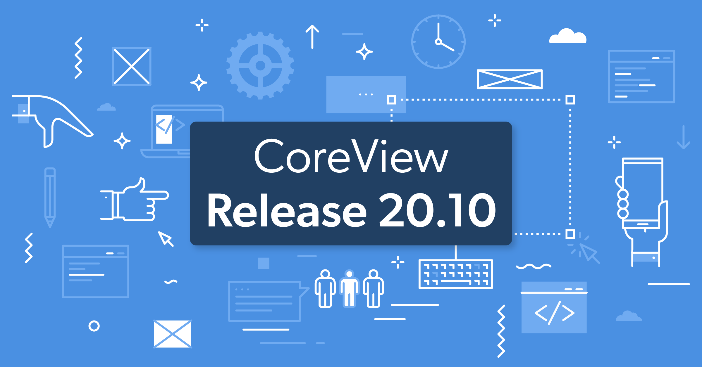 CoreView Release 20.10