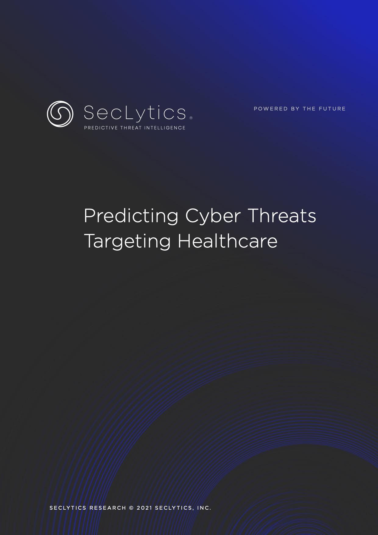 Predictive Cyber Threats Targeting Healthcare