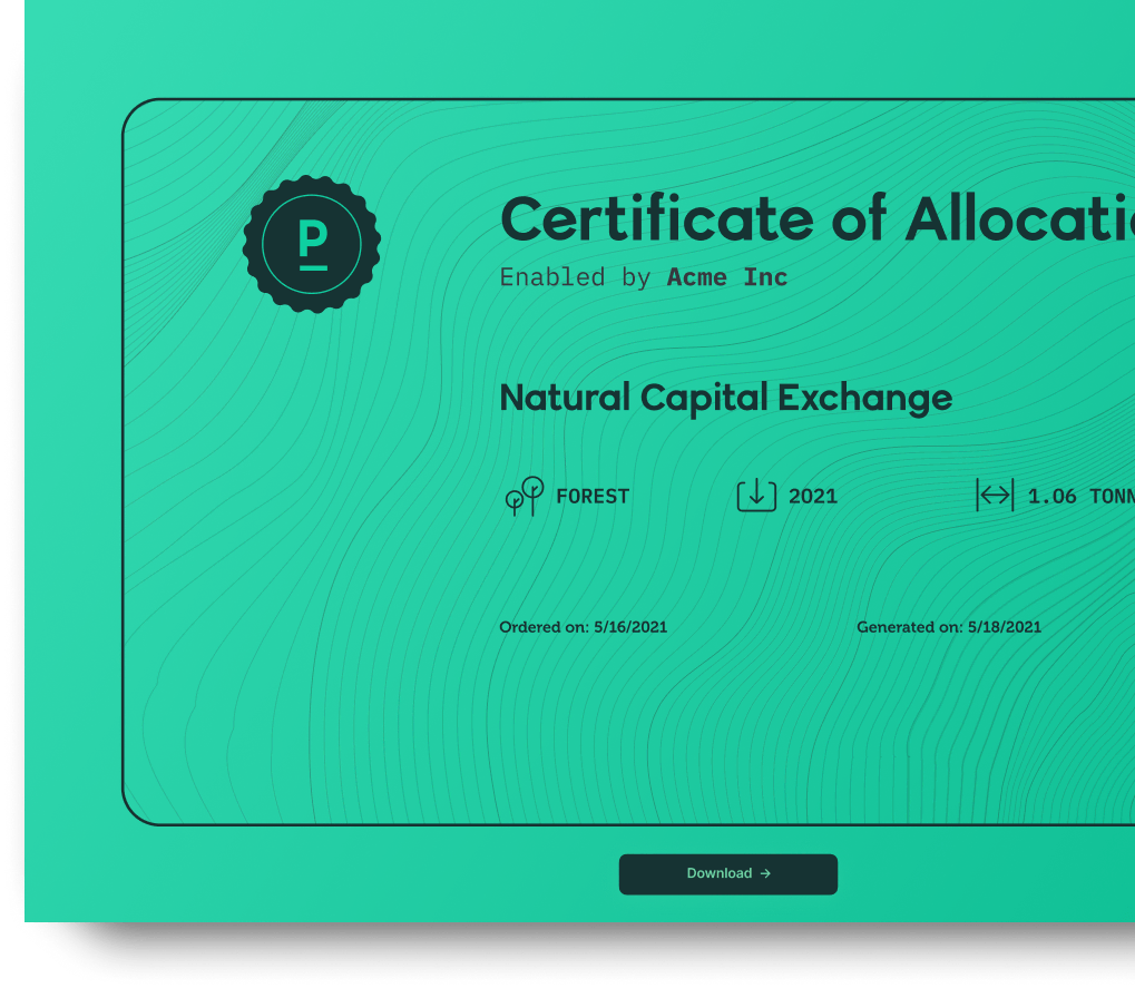 Build trust with users by delivering carbon-removal purchase certificates, available in the dashboard and via the API.