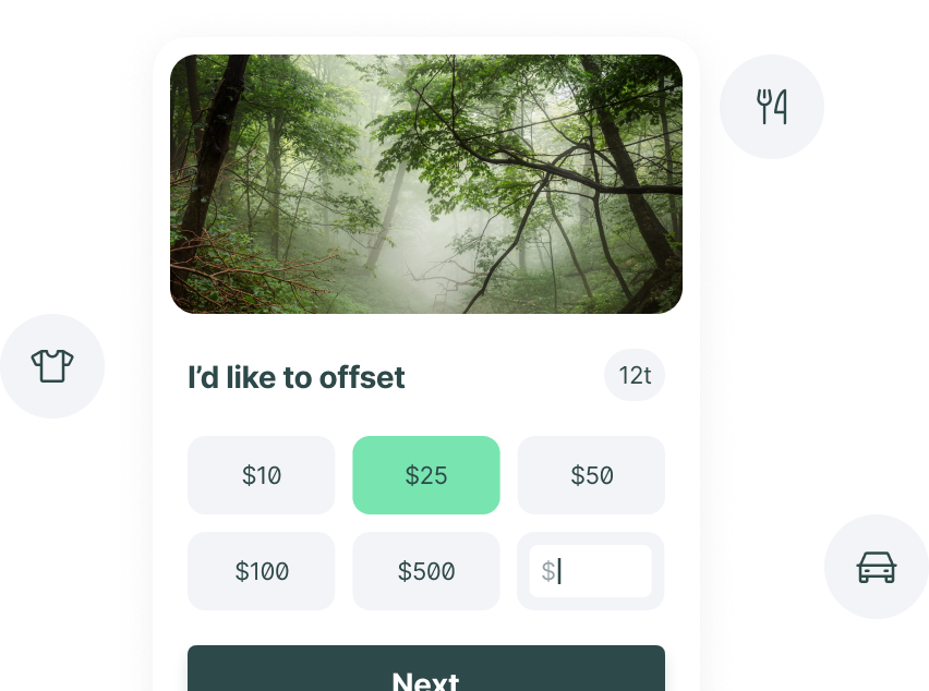 Embed our checkout right into your website to sell offsets directly to your users.