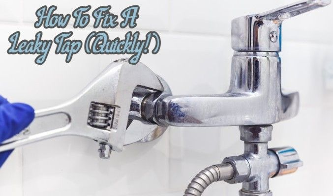 How to Fix A Leaky Tap (Quickly!)
