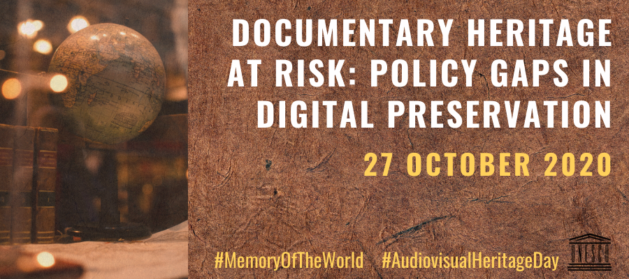 UNESCO Documentary Heritage At Risk: Policy Gaps in Digital Preservation