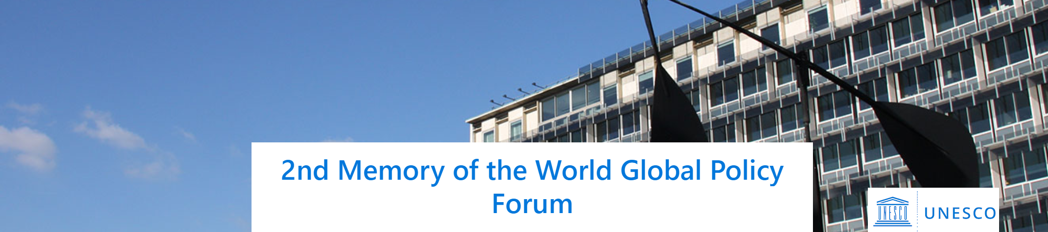 UNESCO 2nd MoW Global Policy Forum